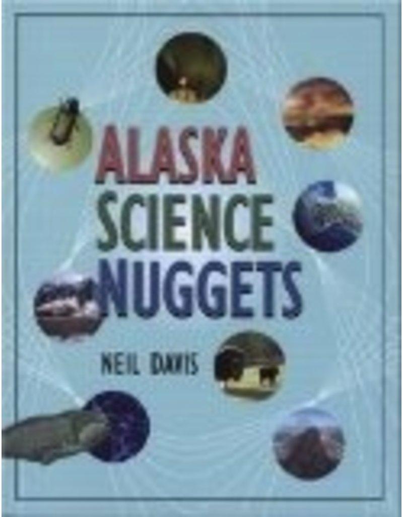 Alaska Science Nuggets (Natural History) - Davis, Neil