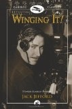 Winging It!: Jack Jefford, Pioneer Alaskan Aviator  - Jefford, Jack