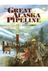 Great Alaska Pipeline - Cohen, Stan