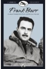 Frank Barr: Alaskan Pioneer Bush Pilot and One-man Airline  - Cole, Dermot