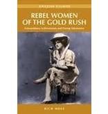 Rebel Women of the Klondike (amazing stories) - Rich Mole