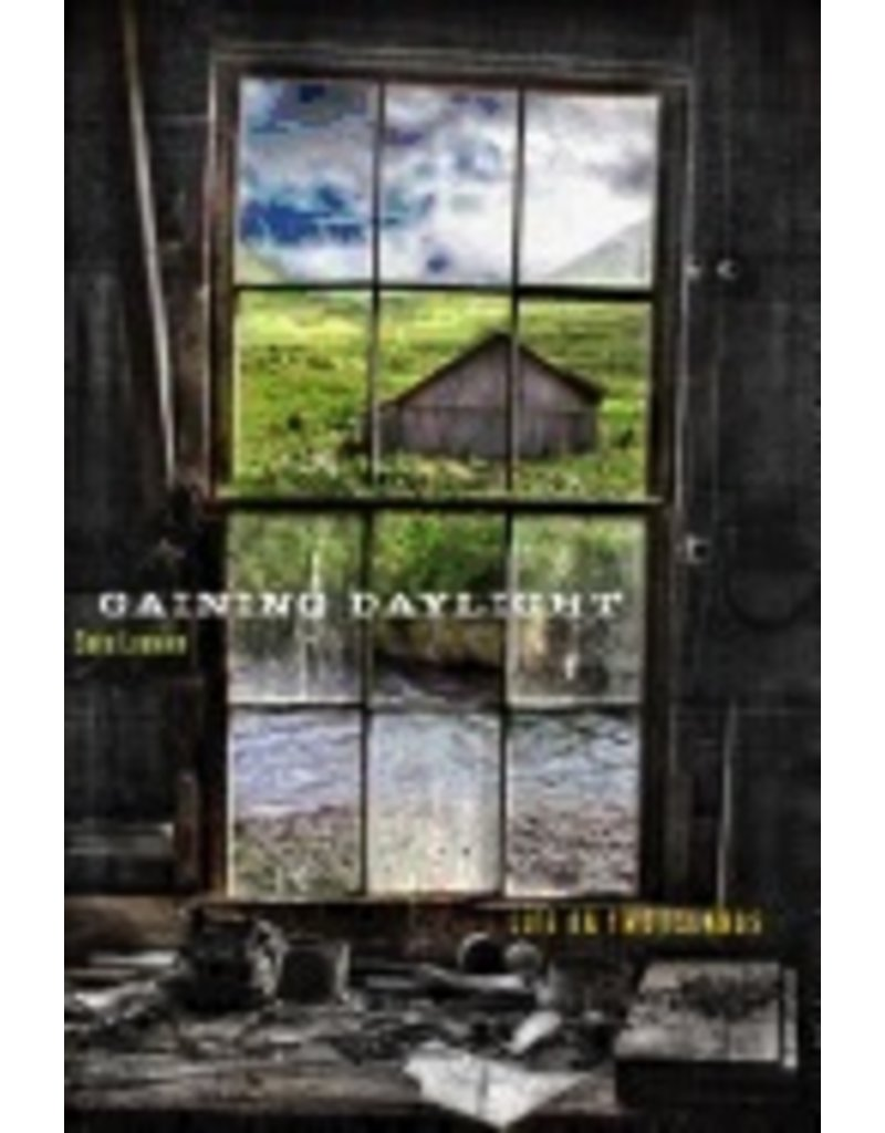 Gaining Daylight:,Life on Two Islands - Loewen, Sara