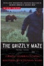 The Grizzly Maze: Timothy Treadwell's Fatal Obsession with Alaskan Bears - Jans, Nick
