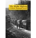 The Alaska Highway - Haigh, Jane