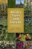 Alaska Trees and Shrubs - Les Viereck
