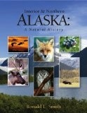 Interior & Northern Alaska: A Natural History - Ronald L. Smith