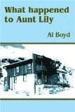 What happened to Aunt Lily - Al Boyd