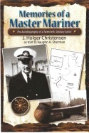 Sea Travels:,Memoirs of a 20th Century Master Mariner - Sherman, Vaughn