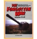 The Forgotten War: A Pictorial History of World War II in Alaska and Northwestern Canada, Vol. 4 - Cohen, Stan B.