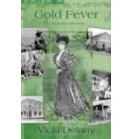 Gold Fever: A Klondike Mystery - V Delany