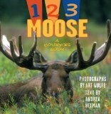 1 2 3 Moose; a counting book - Wolfe/Helman