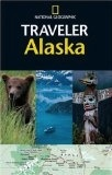 National Geographic Traveler: Alaska  2nd ed. - National Geographic
