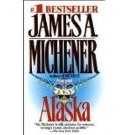 Alaska by Michener - Michener, James A.