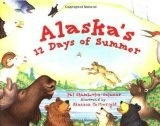 Alaska's 12 Days of Summer (PAWS IV) - Chamberlin-Calamar, Pat & Cart