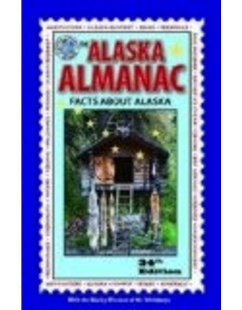 The Alaska Almanac: Facts About Alaska (34th Edition)