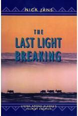 The Last Light Breaking - Jans, Nick