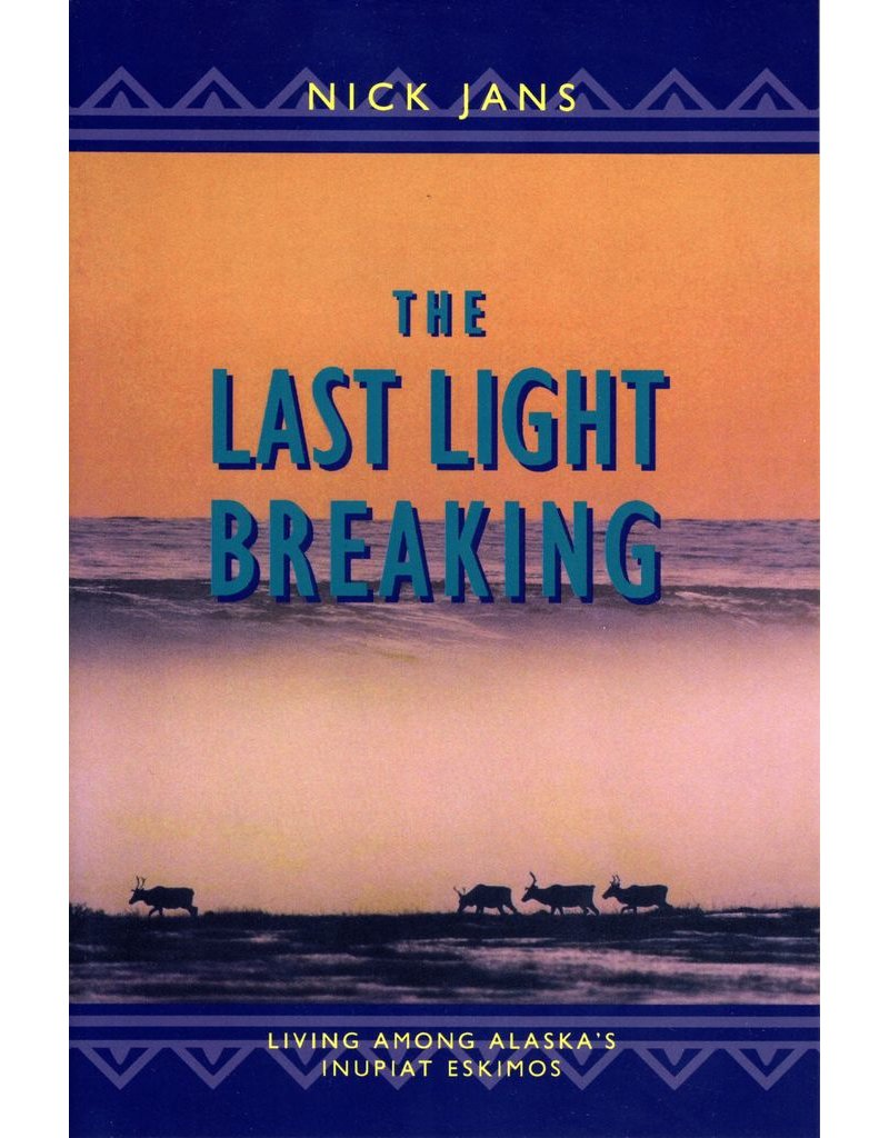 The Last Light Breaking - Jans, Nick