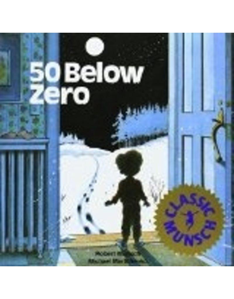 50 Below Zero (Munsch) - Munsch, Robert
