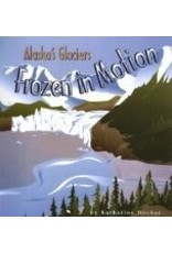 Frozen in Motion: Alaska's Glaciers