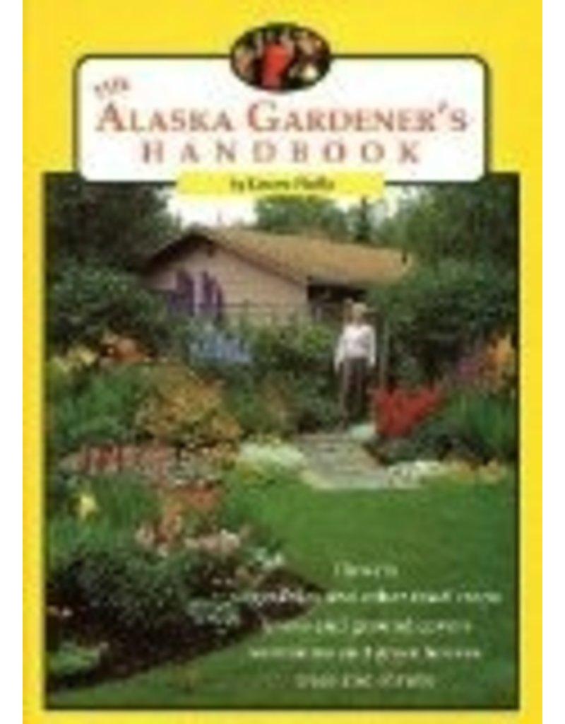 The Alaska Gardener's Handbook - Lenore Hedla