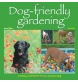 Dog-Friendly Gardening: Creating a Safe Haven for You and Your Dog - Karen Bush
