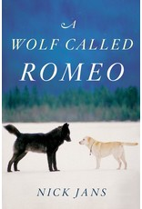 A Wolf Called Romeo - Jans, Nick
