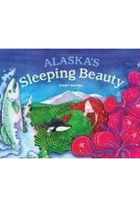 Alaska's Sleeping Beauty - Dwyer, Mindy