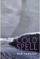 Cold Spell<br />Deb Vanasse