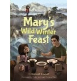 Mary&#039;s Wild Winter Feast<br />Hannah Lindoff