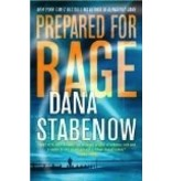 Prepared for Rage - Dana Stabennow