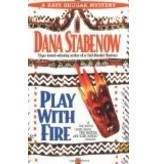 Play With Fire - Stabenow, Dana