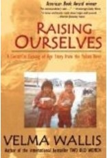 Raising Ourselves  (ppb) - Wallis, Velma