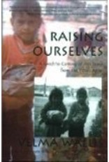 Raising Ourselves  (hc) - Wallis, Velma
