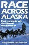 Race Across Alaska - Riddles, Libby & Tim Jones