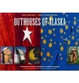 Outhouses of Alaska - Walker, Harry