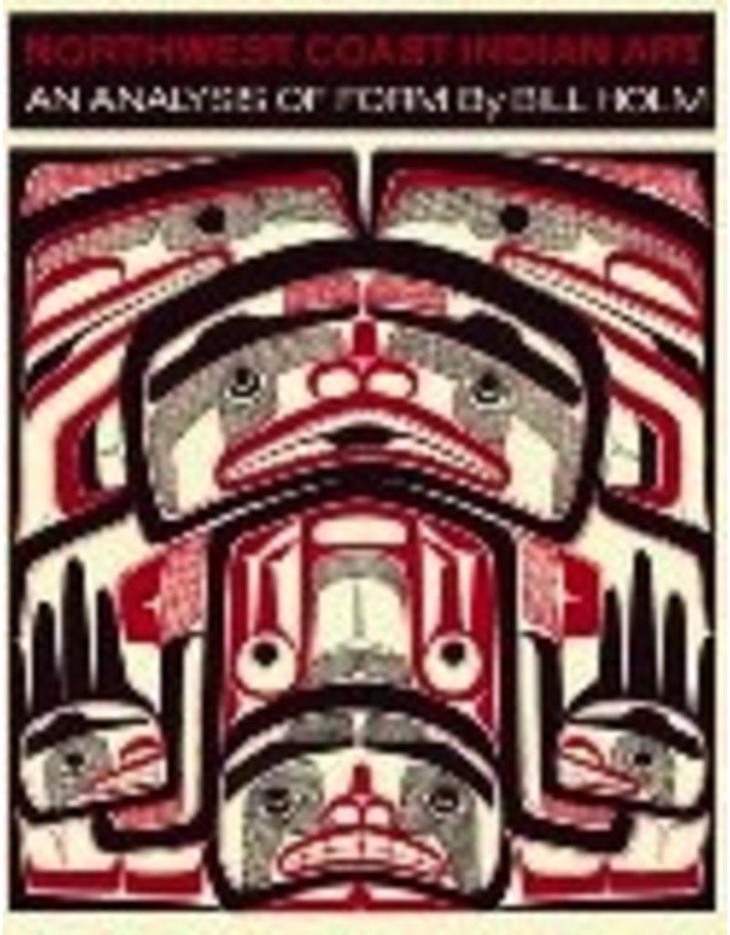Northwest Coast Indian Art - Holm, Bill