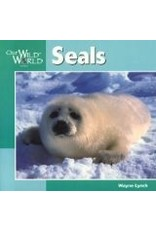 Our Wild World Seals