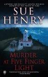 Murder at Five Finger Light - Henry, Sue
