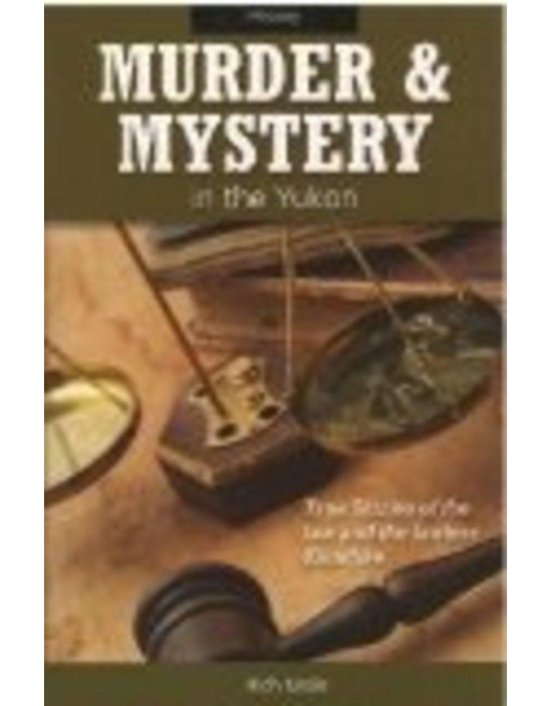 Murder & Mystery in the Yukon
