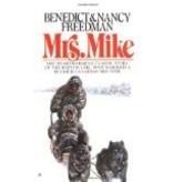 Mrs. Mike  - Freedman, Ben & Nancy