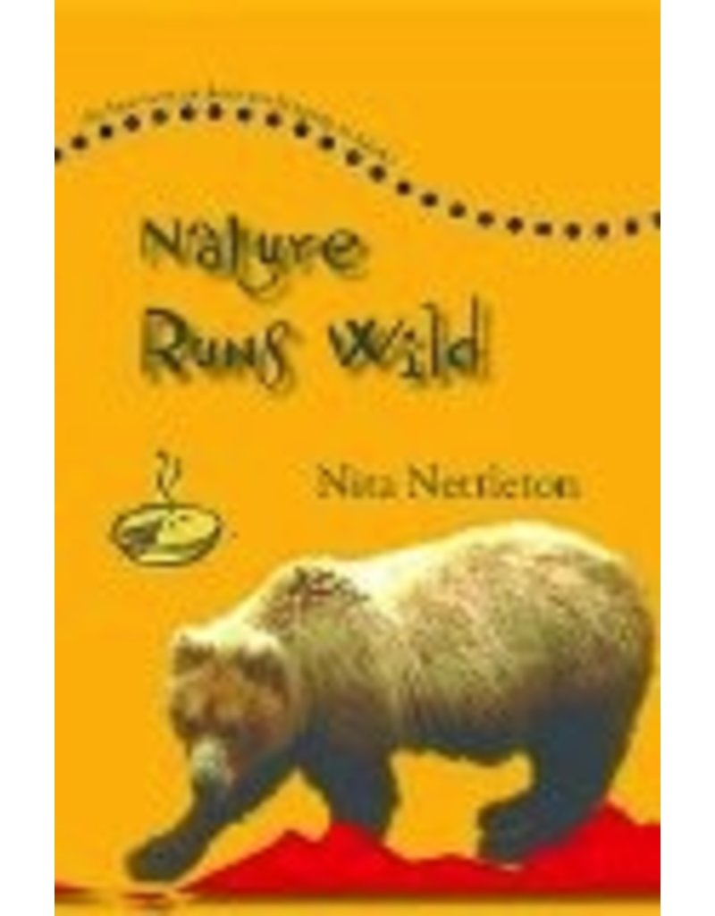 Nature Runs Wild - Nita Nettlet