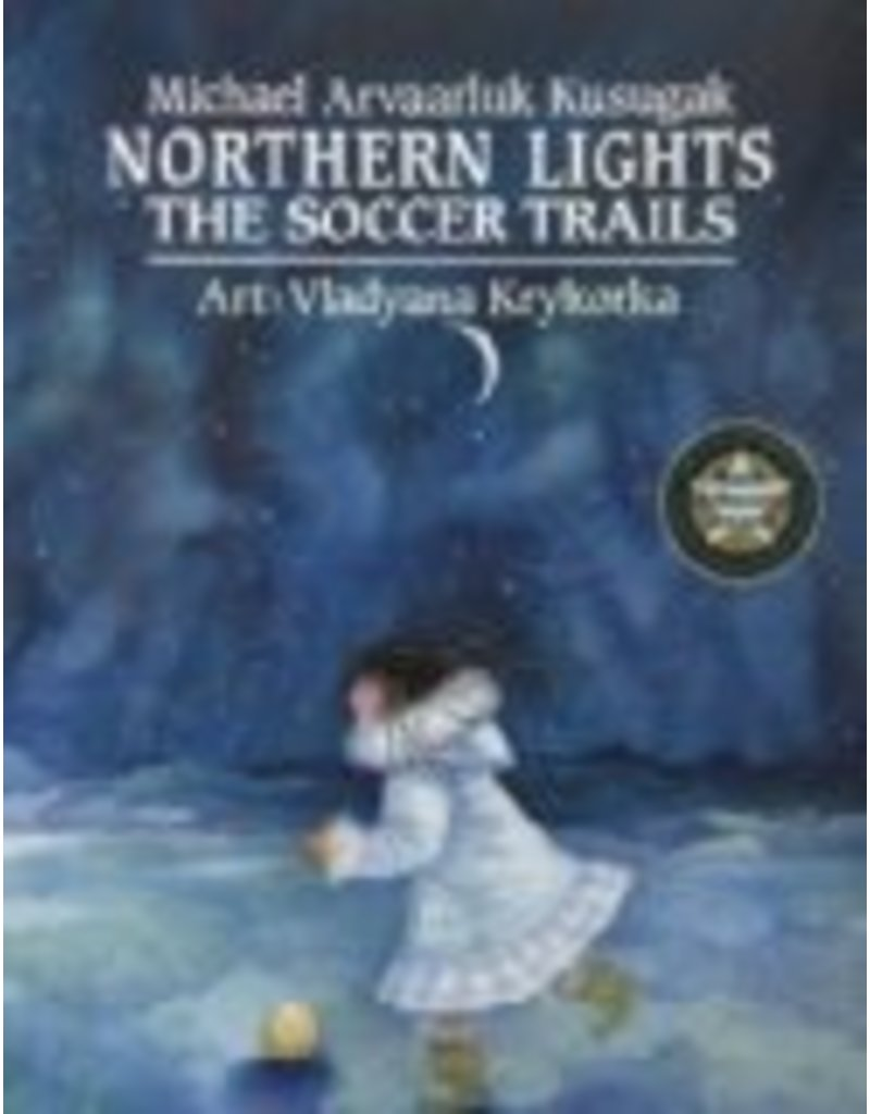 Northern Lights ; The Soccer T - Kussgak, Micael : Ill. Krykork