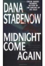 Midnight Come Again - Stabenow, Dana