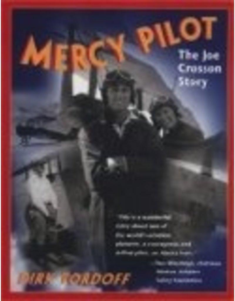 Mercy Pilot, - Tordoff, Dirk