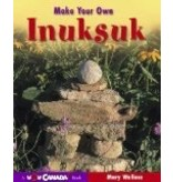 Make Your Own Inuksuk - Mary Wallace