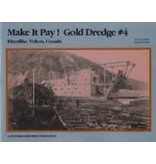 Make it Pay!  Gold Dredge #4 - Neufeld, David