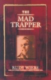 Mad Trapper, the