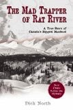 Mad Trapper of Rat River (ppb) - North, Dick