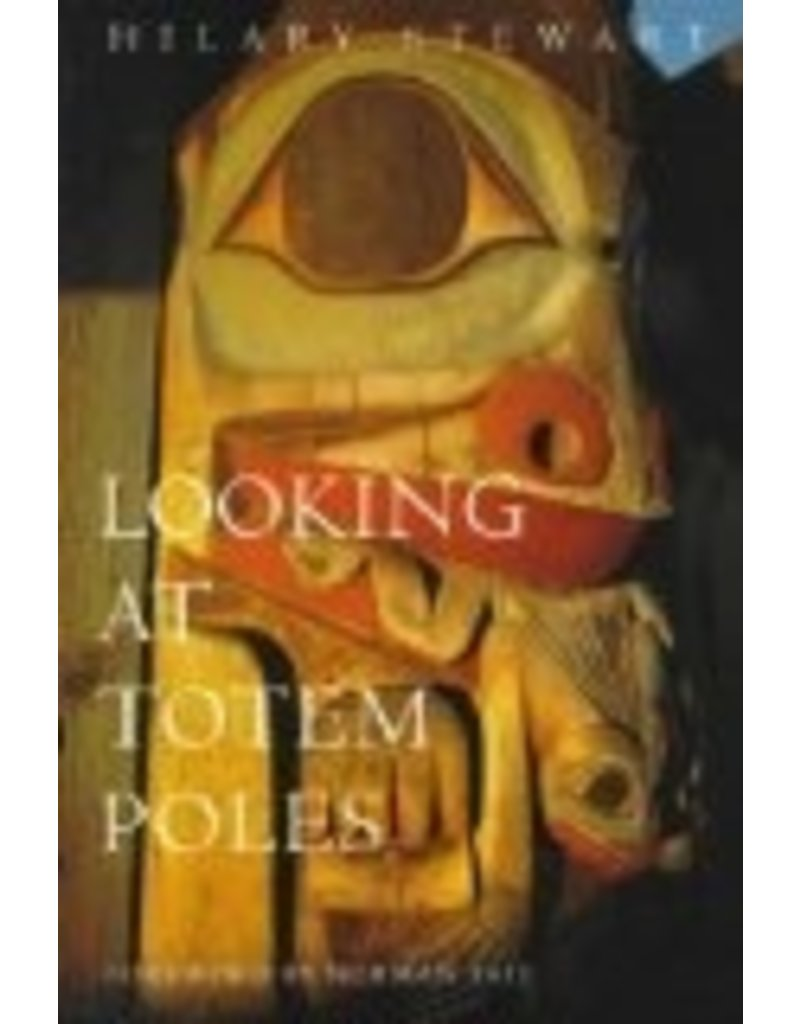 Looking at Totem Poles - Stewart, Hilary