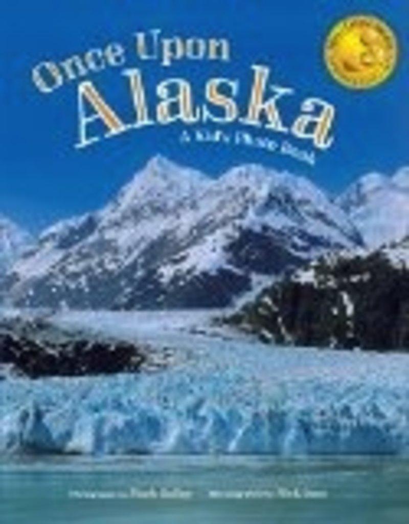 Once Upon Alaska;,a kid's photo book - Kelley/Jans